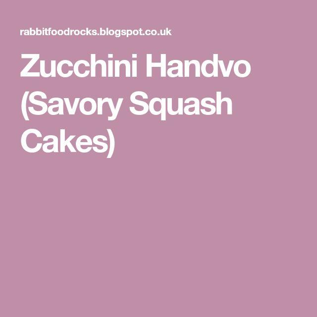 Zucchini Handvo (Savory Squash Cakes)