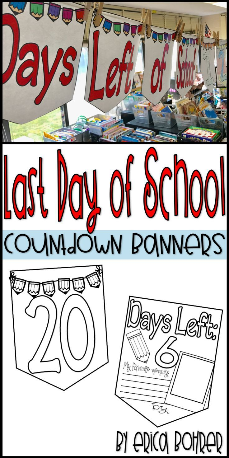 Last Day of School printable countdown banners.  Each of my students decorated one and as the days countdown, we will remove each banner.  As you remove the banner have the student who made the banner share their favorite memory of the year.