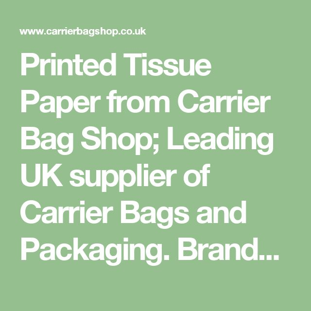 Printed Tissue Paper from Carrier Bag Shop; Leading UK supplier of Carrier Bags and Packaging. Branded Tissue Paper, Printed Tissue Paper and Printed Gift Packaging are in stock and available - Carrier Bags from Carrier Bag Shop, Paper Bags, Tissue Paper, Cotton Bags and Printed Carrier Bags Supplier.
