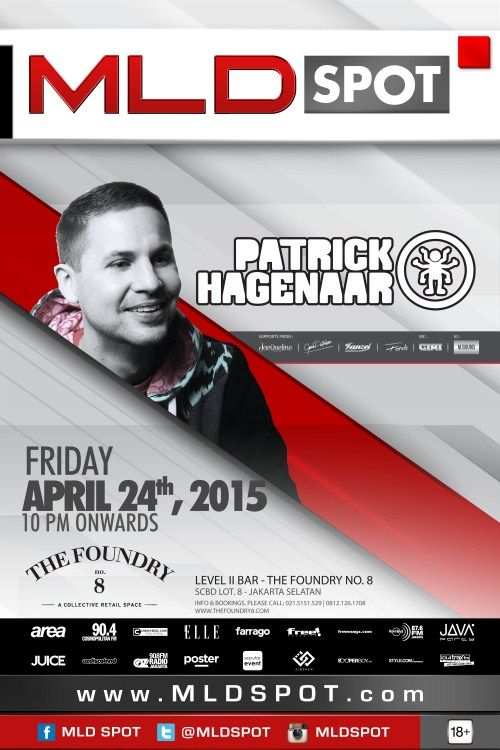 MLD Spot Patrick Hagenaar Date : Friday, 24 April 2015 Place : The Foundry No 8, Level II, SCBD Lot. 8, Jakarta Time : 22.00 – 04.00 Fee : IDR 100.000  Featuring : Patrick Hagenaar  http://eventjakarta.com/?event=mld-spot-patrick-hagenaar