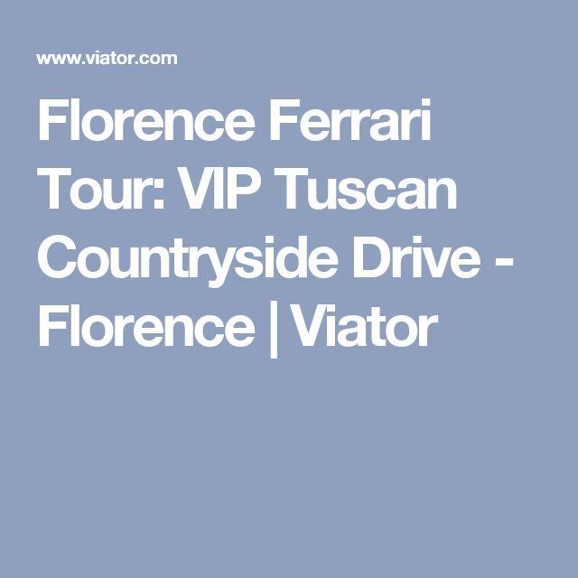 Florence Ferrari Tour: VIP Tuscan Countryside Drive - Florence | Viator
