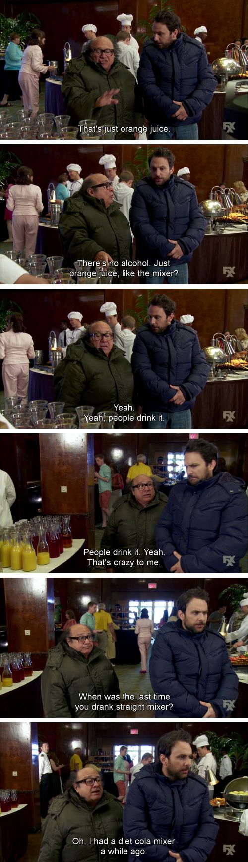 "When their attitude to drinking was slightly concerning. | 25 Times ""It's Always Sunny In Philadelphia"" Was Superbly Fucked Up"