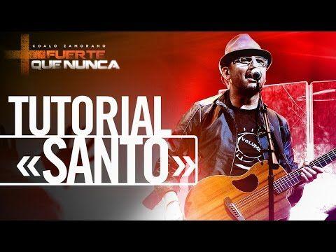 Coalo Zamorano enseña a tocar «Santo» - YouTube