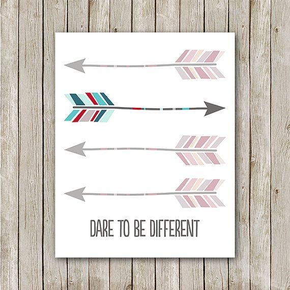 Arrow Print, 8x10, Instant Download, Dare To Be Different, Arrow Printable, Aztec Print, Native Print, Navajo Print, Arrow Nursery Print