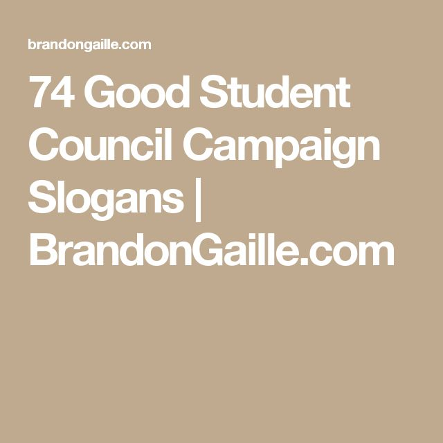 74 Good Student Council Campaign Slogans | BrandonGaille.com