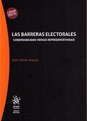 Las barreras electorales : gobernabilidad versus representatividad/ Joan Oliver Araujo.    Tirant lo Blanch, 2017