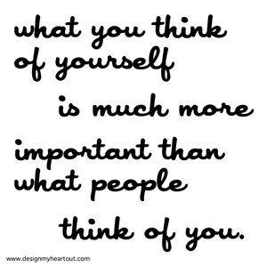 人にどう思われるかよりも 自分自身がどう思うかのほうが ずっと大事