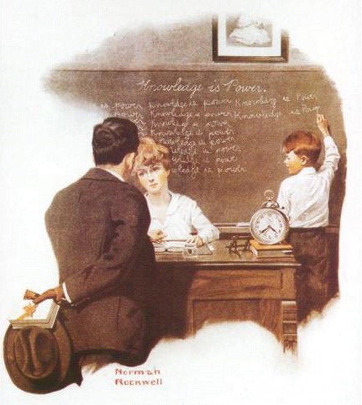 """""""Knowledge is Power"""" ~ Norman Rockwell, 1917. I remember having to write 'the correct classroom behavior' that I had failed to do on the blackboard - over and over - until it was completely filled...then clean the board and clap the erasers. (Hard to imagine teacher's doing this sort of thing these days. I always tried to write my phrases as large as possible!"""