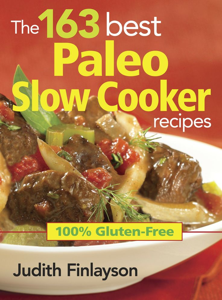 The 163 Best Paleo Slow Cooker Recipes -