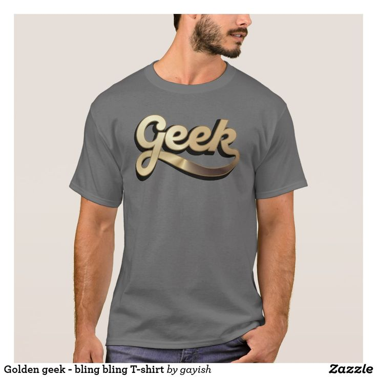 Golden geek - bling bling T-shirt.  #slang #geek #nerd #calligraphy #tshirt #tshirts #humour #gold #golden #textshirt #blingbling