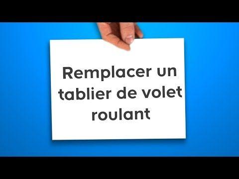 Remplacer un tablier de volet roulant (en vidéo) - CASTORAMA