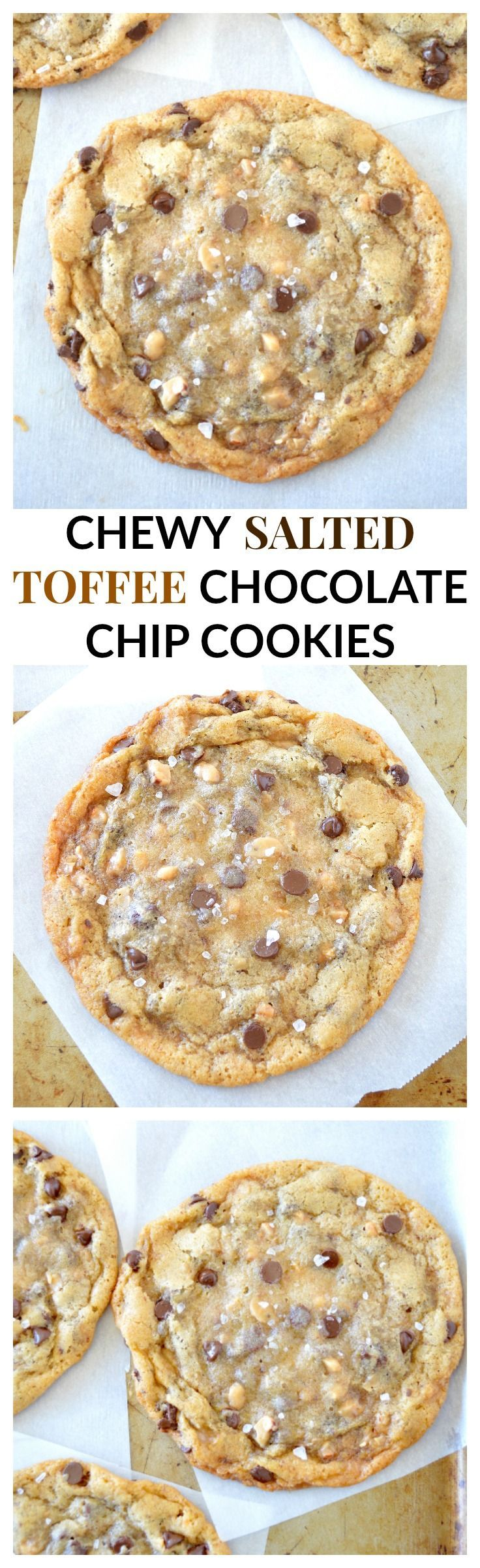 CHEWY SALTED TOFFEE CHOCOLATE CHIP COOKIES - buttery, soft & chewy sea salted toffee & milk chocolate chip cookies!! #dessert