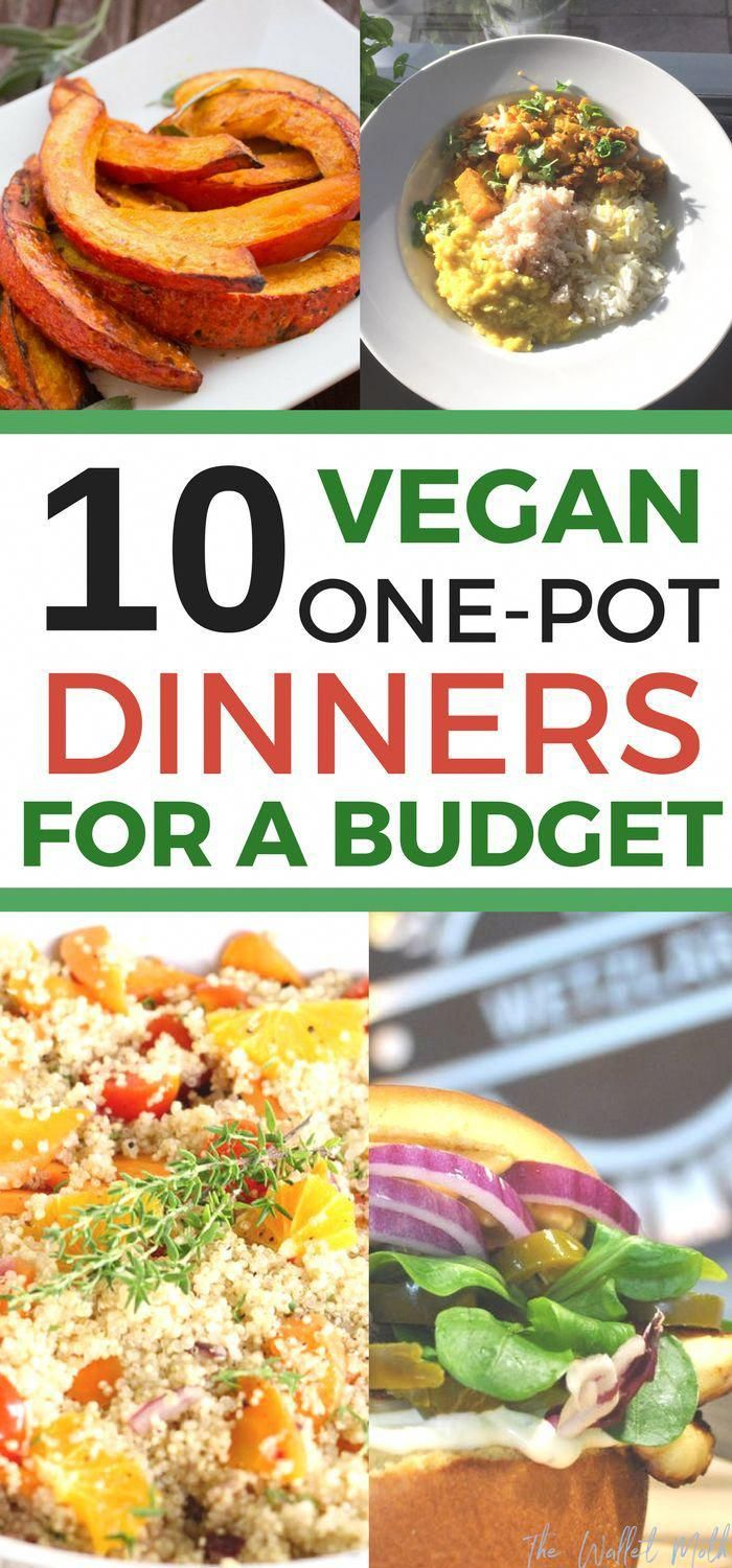 10 amazing vegan dinner ideas perfect for eating on a budget. you