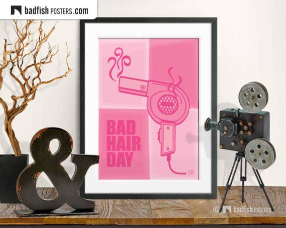Bad Hair Day Print, Cool Pink Poster, Girl Power, Bad Hair Don't Care, Hair Dryer, Humour, Funny, Digital Art, Wall Art, Gift, Mood Poster