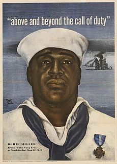 "Doris ""Dorie"" Miller (October 12, 1919 – November 24, 1943) was a Messman Third Class in the United States Navy noted for his bravery during the attack on Pearl Harbor on December 7, 1941. He was the first African American to be awarded the Navy Cross.  Nearly two years after Pearl Harbor, he was killed in action when USS Liscome Bay was sunk by a Japanese submarine during the Battle of Makin."