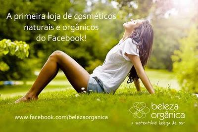 Post: Nova Loja Beleza Orgânica - A primeira Loja de Cosméticos Orgânicos e Naturais do Facebook!