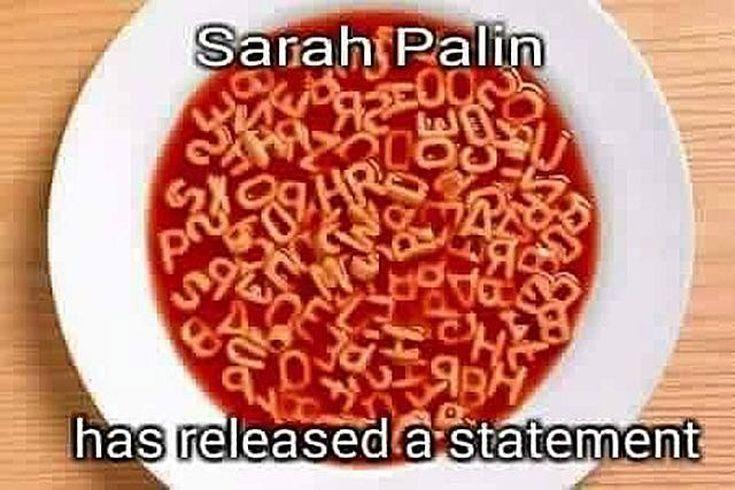 Funniest Memes Mocking Sarah Palin: Sarah Palin Statement