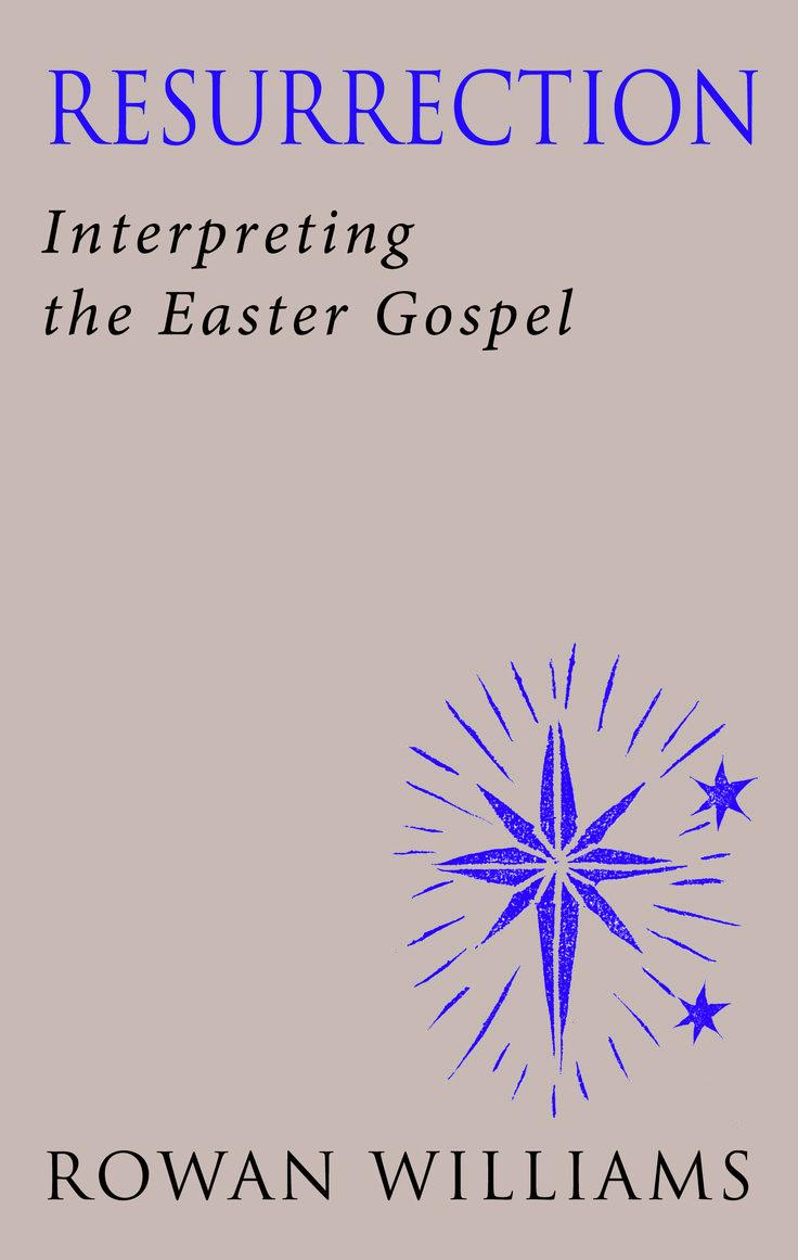 Resurrection: Interpreting the Easter Gospel. Reissued January 2014.