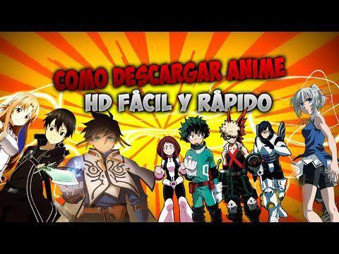 Como descargar anime en HD fácil y rápido con Ripjk 6.6 - YouTube