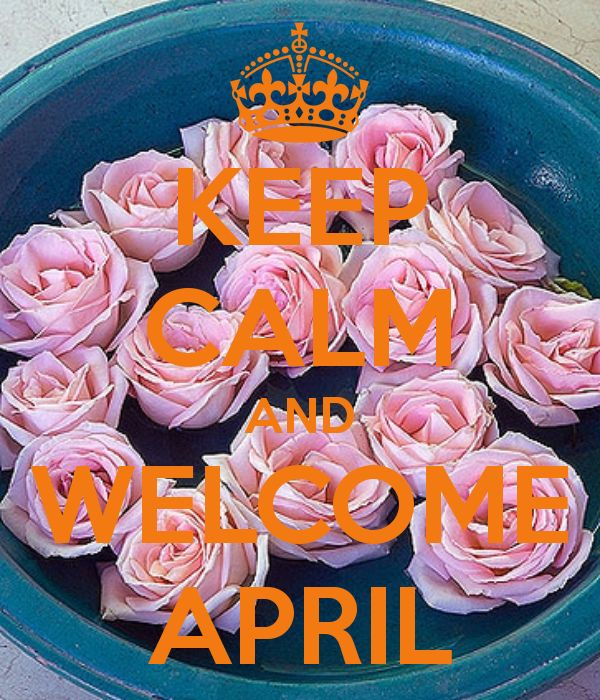 images of WELCOME APRIL | KEEP CALM AND WELCOME APRIL