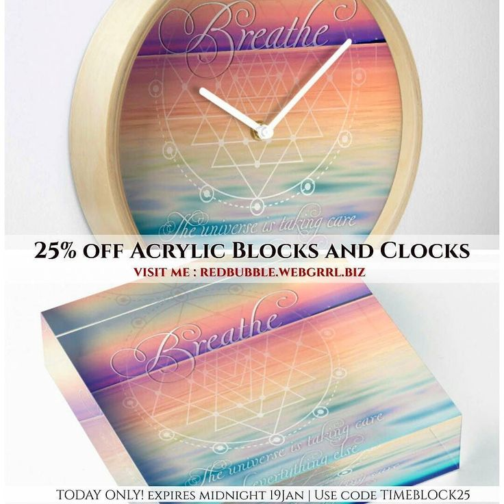 Just in TIME! 25% off Acrylic Blocks and Clocks. Ends midnight 19Jan  visit http://we.bgrrl.com/29d5QwO . .  #redbubble #sale #25off #acrylicblocks #paperweight #giftideas #clocks #time #ticktock #webgrrlbiz