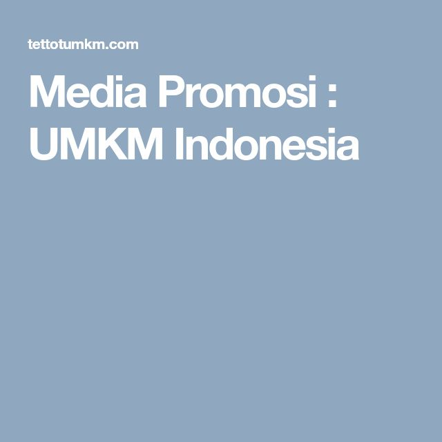 Media Promosi  : UMKM Indonesia