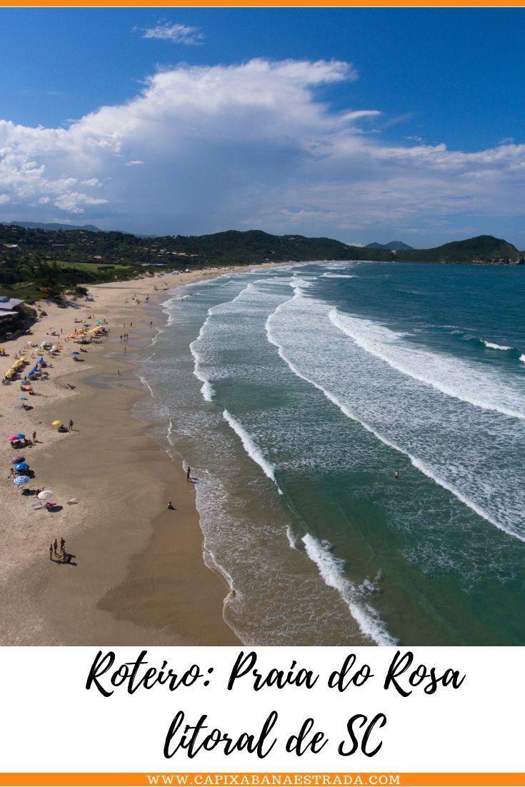 O Que Fazer Na Praia Do Rosa Santa Catarina Brazil Beach