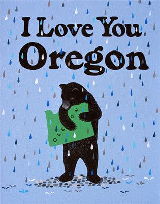 """Reminds me of a shirt I had when I was little that said """"It bearly rains in Oregon"""" with little bears falling like raindrops."""