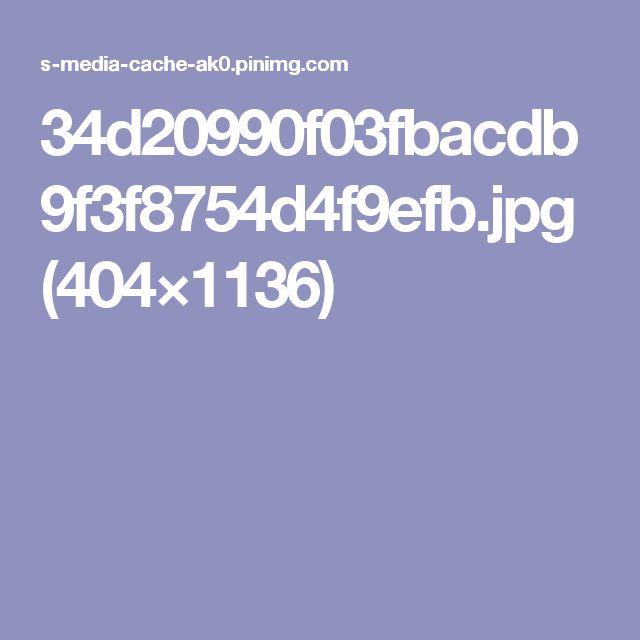 34d20990f03fbacdb9f3f8754d4f9efb.jpg (404×1136)