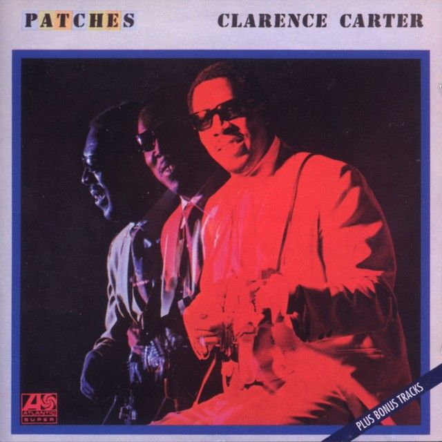 """""""Patches"""" by Clarence Carter was added to my Discover Weekly playlist on Spotify"""