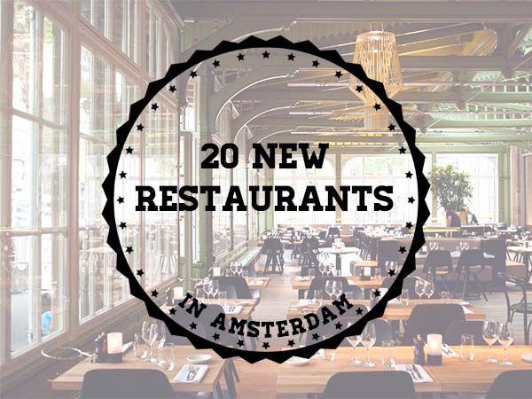 20 new restaurants in Amsterdam! | http://www.yourlittleblackbook.me/nl/20-nieuwe-restaurants-amsterdam/  travel cityguide travelguide restaurant food hotspot