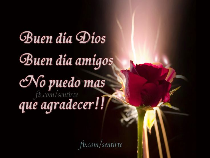 Buen Dia Amor Frases: Buen Dia, Jesus And Amor On Pinterest