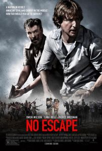 Movie Review:  No Escape... A roller coaster for sure, but not the fun kind.  #CindySays #Movie #Review #NoEscape