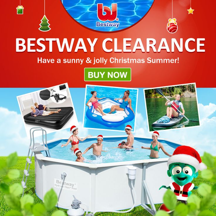 Get to have a sunny & jolly Christmas Summer? We have Bestway branded items on clearance sale for your choice! #Summer #clearance #Bestway