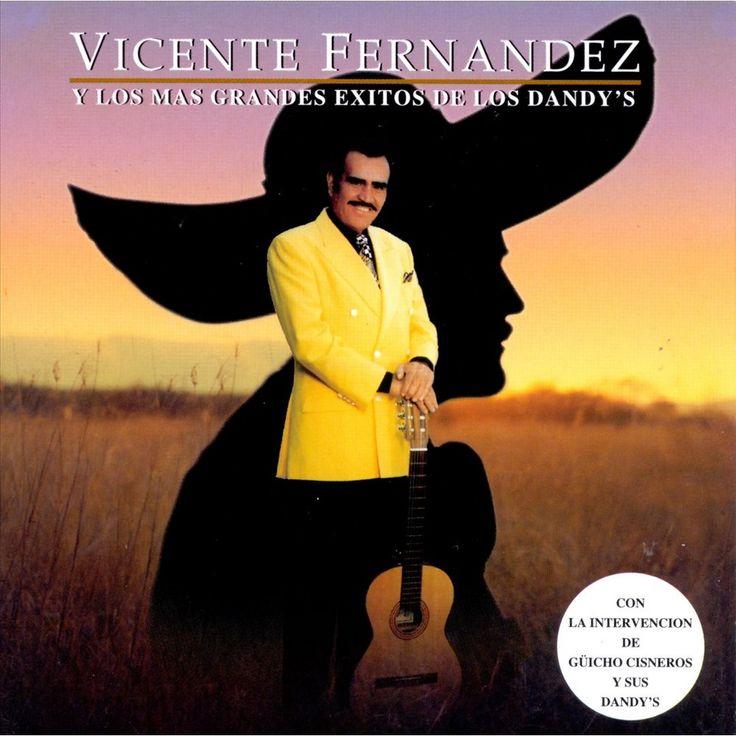 Vicente Fernandez - Y Los Mas Grandes Exitos de los Dandy's (CD)