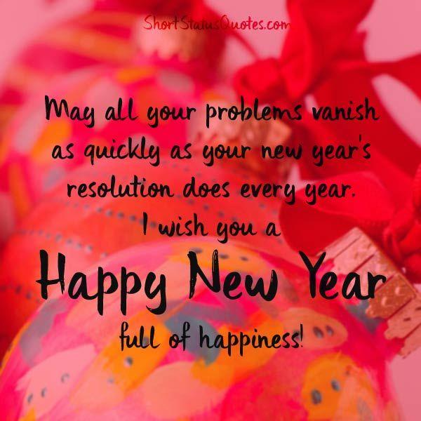 Happy New Year Whatsapp Status New Year Wishes Quotes New Year Status Happy New Year Status