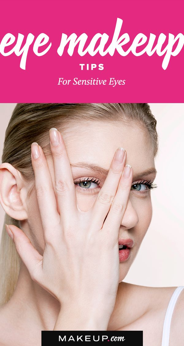 We love the spring, but we don't love the dry, itchy eyes that sometimes comes along with it. If you have allergies and sensitive eyes, doing your eye makeup can be a hassle. Here are the best eye makeup tips for girl that have sensitive eyes.