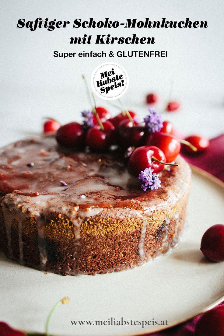 Saftiger Schoko Mohnkuchen Mit Frischen Kirschen Glutenfrei In 2020 Kuchen Nachtisch Rezepte Einfacher Nachtisch