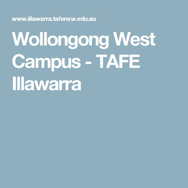 Wollongong West Campus - TAFE Illawarra