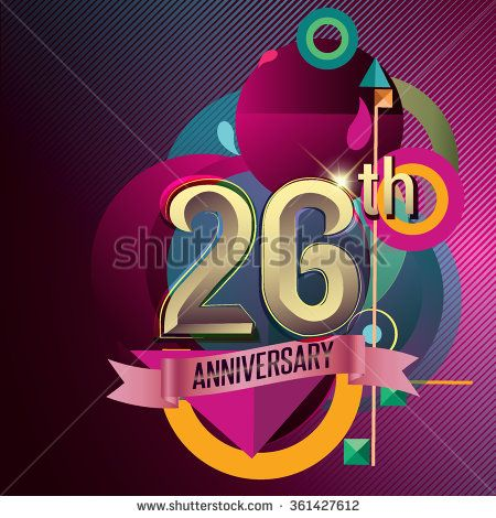 26th Anniversary, Party poster, party invitation - background geometric glowing element. Vector Illustration - stock vector