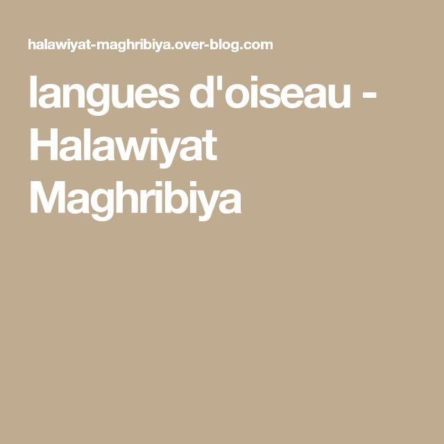 langues d'oiseau - Halawiyat Maghribiya