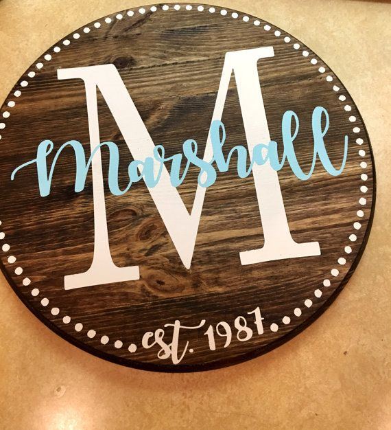 Family established custom round wood sign