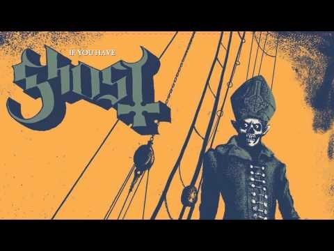 ▶ Ghost - If You Have Ghosts (Roky Erickson Cover) -