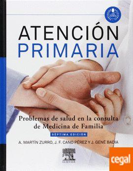 Atención primaria : problemas de salud en la consulta de medicina de familia / editores, A. Martín Zurro, J. F. Cano Pérez, J Gené Badia. Elsevier, 2014------------------------------Bibliografía recomendada: MEDICINA DE FAMILIA E COMUNITARIA, Grao de Medicina, 5º