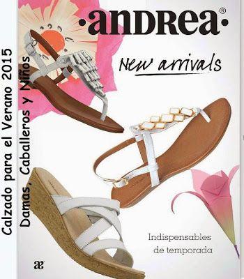 """Este verano 2015 nos trae los """"New arrivals de Andrea"""", el catalogo digital ofrece calzado indispensable de temporada para damas, caballeros y niños."""