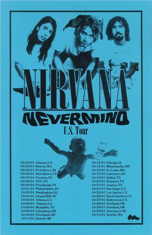 Concert poster for Nirvana and their US tour for the album Nevermind in 1991. 11x17 reprint on card stock paper.