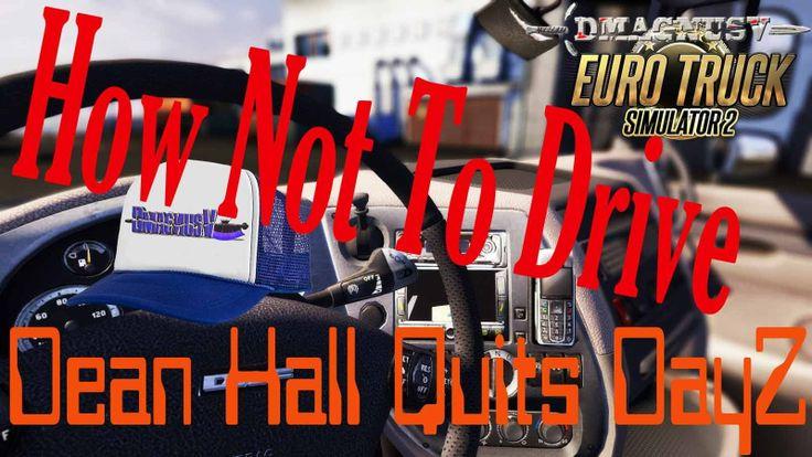 Euro Truck Simulator 2 - Dean Hall Quits DayZ