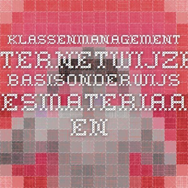 Klassenmanagement - Internetwijzer basisonderwijs. Lesmateriaal en meer!