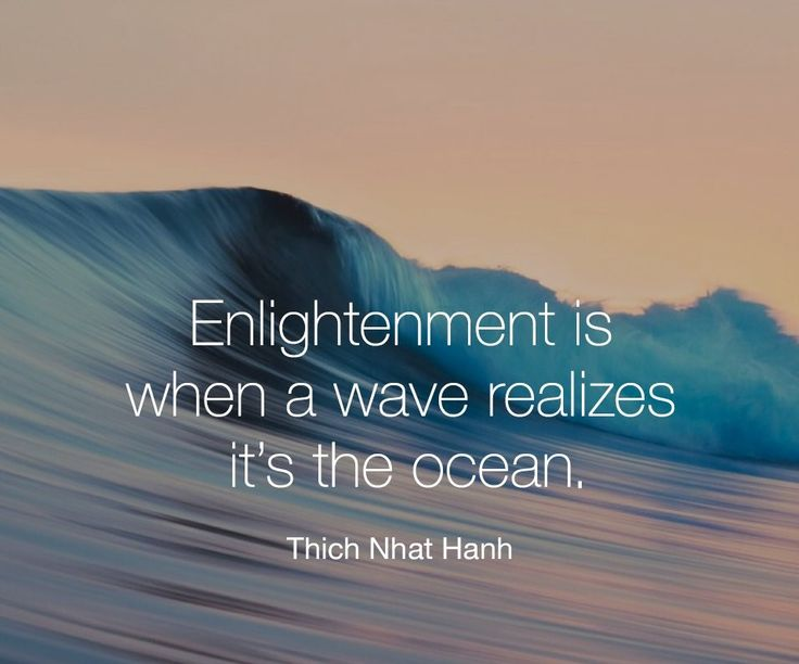 Enlightenment is when a wave realizes it's the ocean. -Thich Nhat Hanh #mindfullness #ocean #waves #manifestation #awakening #awareness #consciousness #enlightenment #powerthoughtsmeditationclub @powerthoughtsmeditationclub