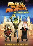 Mighty Mighty Monsters in Halloween Havoc [DVD] [English] [2013]